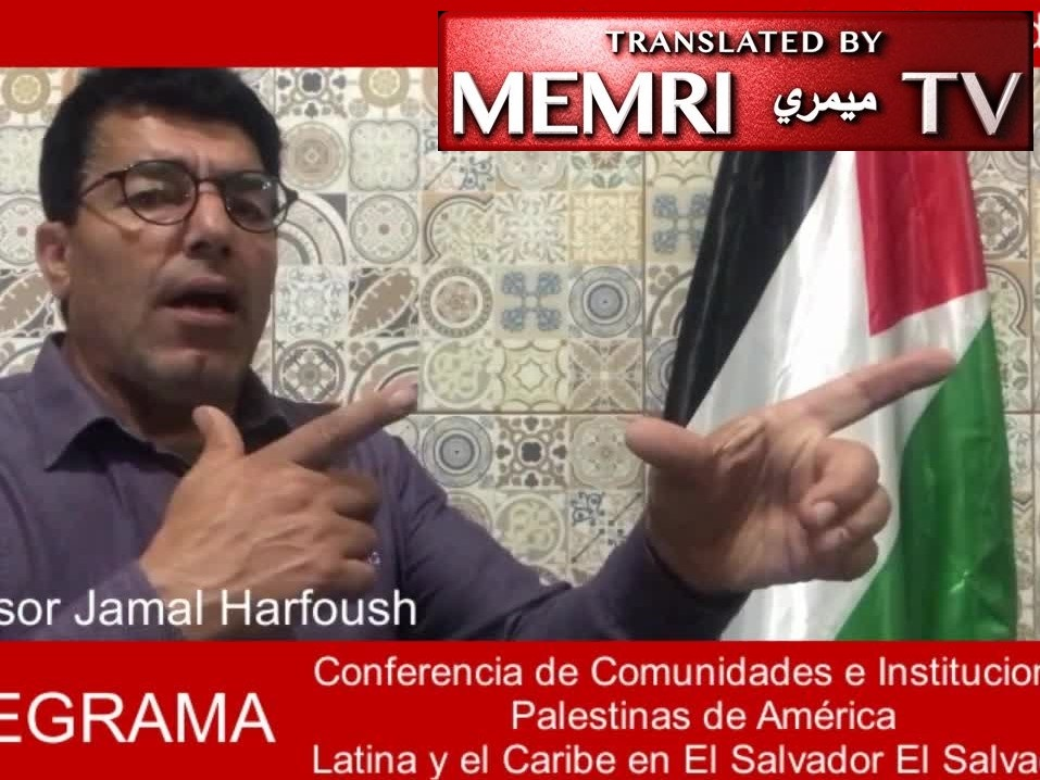 Brazilian Politician Prof. Jamal Harfoush Praises Jerusalem Stabbing, Refers to Saud Clan as
